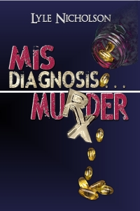 front cover - Misdiagnosis Murder